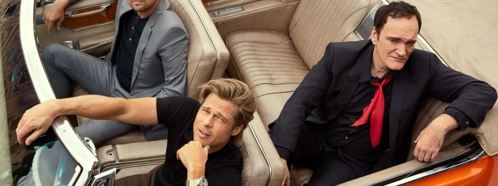 Once Upon a Time in Hollywood With Brad Pitt, Leonardo DiCaprio, and Quentin Tarantino